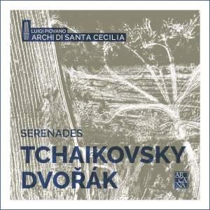 Tchaikovsky & Dvorak: Serenades for Strings