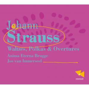 Strauss: Waltzes, Polkas & Overtures Product Image