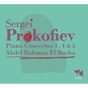 Prokofiev: Piano Concertos Nos. 1, 4 & 3