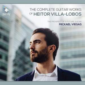 The Complete Guitar Works of Heitor Villa-Lobos