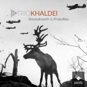 Shostakovich: Piano Trios & Prokofiev: Ballade & Melodies