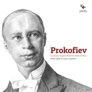 Prokofiev: Complete Original Works for Violin & Piano