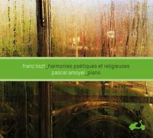Liszt: Harmonies Poétiques et Religieuses