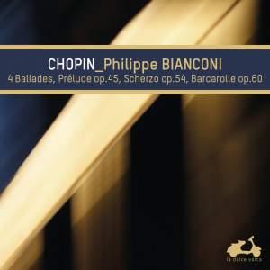 Chopin: 4 Ballades, Prelude Op. 45, Scherzo Op. 54 & Baracarolle Op. 60