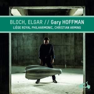 Bloch & Elgar: Cello Works