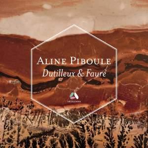 Dutilleux: Piano Sonata – Fauré: Ballade & Thème et variations