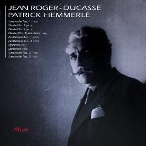 Roger-Ducasse: Piano Works