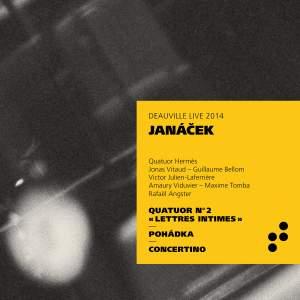 Janáček: String Quartet No. 2, Pohádka & Concertino