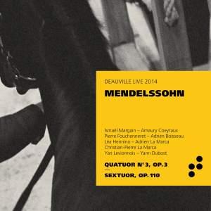 Mendelssohn: Piano Quartet No. 3 & Piano Sextet