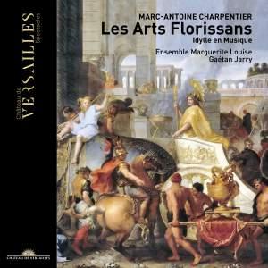 Charpentier, M-A: Les Arts Florissans