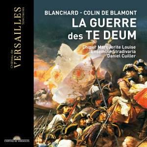 EJ Antoine Blanchard; Francois Colin De Blamont - La Guerre des Te Deum Product Image