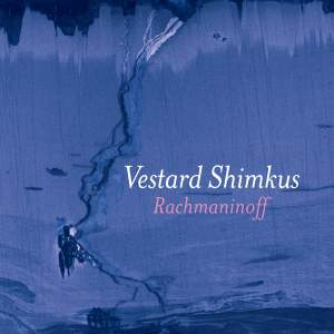 Rachmaninoff: Piano Sonata No. 2, Variations on a Theme of Chopin & Preludes