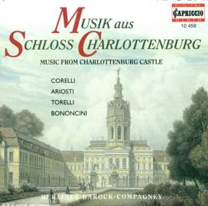 Baroque Music - Corelli, A. / Ariosti, A. / Torelli, G. / Bononcini, G. (Music From Charlottenburg Castle) Product Image
