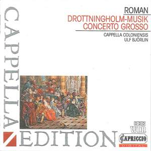 Roman: Drottningholmsmusique & Concerto Grosso in B flat major Product Image