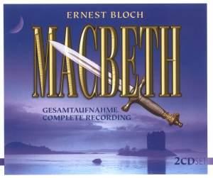Bloch, E: Macbeth