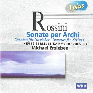 Rossini: Sonatas for Strings Nos. 1-6 Product Image