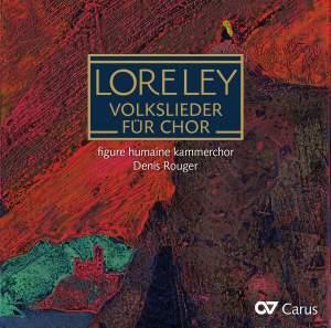 Loreley: Volkslieder für Chor