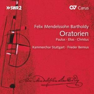 Mendelssohn: Paulus, Elias & Christus