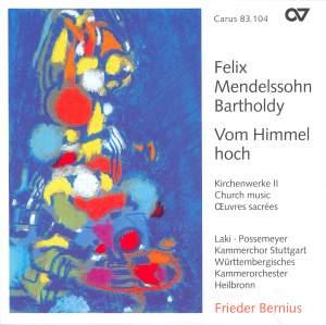 Mendelssohn Church Music II - Von Himmel hoch