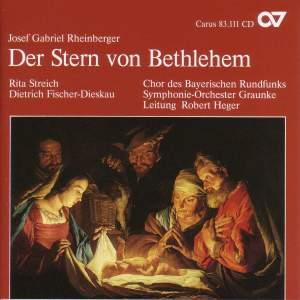 Rheinberger Sacred Music I - Der Stern von Bethlehem