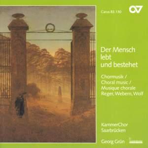 Choral music by Wolf, Reger und Webern