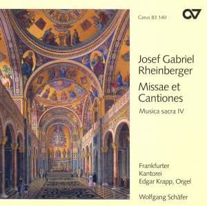 Rheinberger Sacred Music IV - Missae et Cantiones