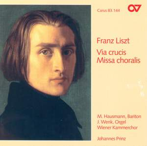Liszt: Missa Choralis & Via Crucis