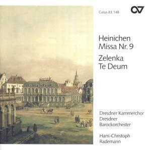 Heinichen: Mass No. 9 & Zelenka: Te Deum