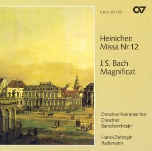 Bach: Magnificat in D major & Heinichen: Mass No. 12