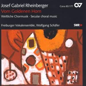 Rheinberger - Vom Goldenen Horn