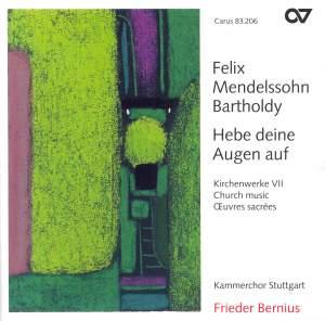 Mendelssohn Church Music VII - Hebe deine Augen auf