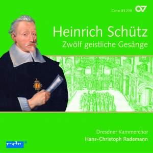 Schütz: Geistliche Gesänge (12), SWV 420-431 (Op. 13)