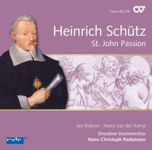 Schütz: St John Passion, SWV 481