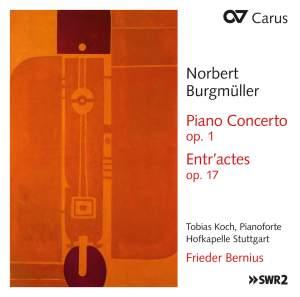Burgmüller: Piano Concerto, Op. 1 & Entr'actes, Op. 17