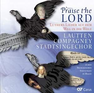 Praise the Lord: Luthers Lieder auf dem Weg in die Welt