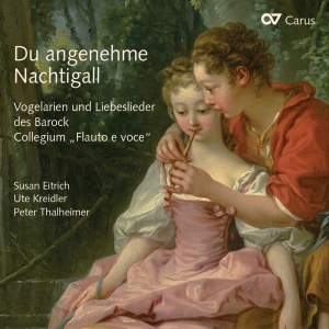 Du angenehme Nachtigall (Oh Delightful Nightingale)