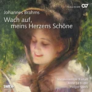 Brahms: Wach auf, meins Herzens Schöne