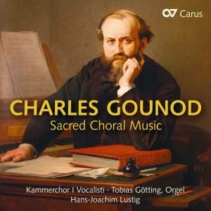 Charles Gounod: Sacred Choral Music