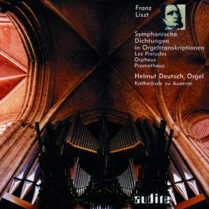 Liszt - Symphonic Poems in Organ Transcriptions