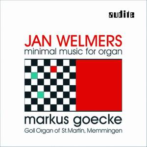 Jan Welmers - Minimal Music for Organ