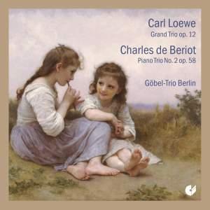 Loewe & Bériot: Trios