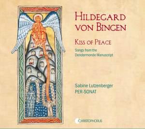 Hildegard von Bingen: Kiss of Peace