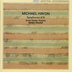 Michael Haydn: Symphonies Nos. 4 - 6