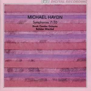 Michael Haydn: Symphonies Nos. 7 - 10
