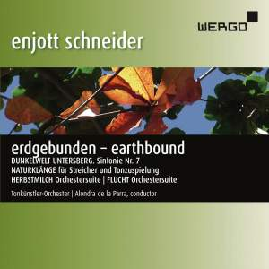 Enjott Schneider: Erdgebunden – Earthbound