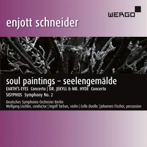 Enjott Schneider: Seelengemälde – Soul Paintings