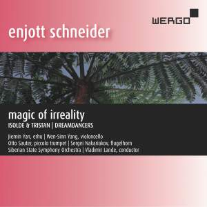 Enjott Schneide: Magic Of Irreality