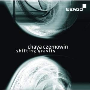 Chaya Czernowin: Shifting Gravity