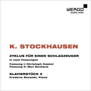 Stockhausen: Zyklus für einen Schlagzeuger & Klavierstück X