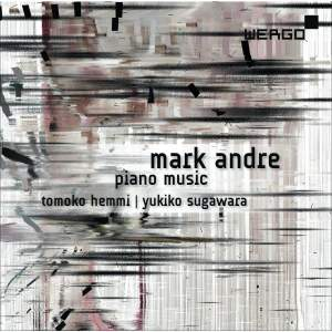 Mark Andre: Piano Music